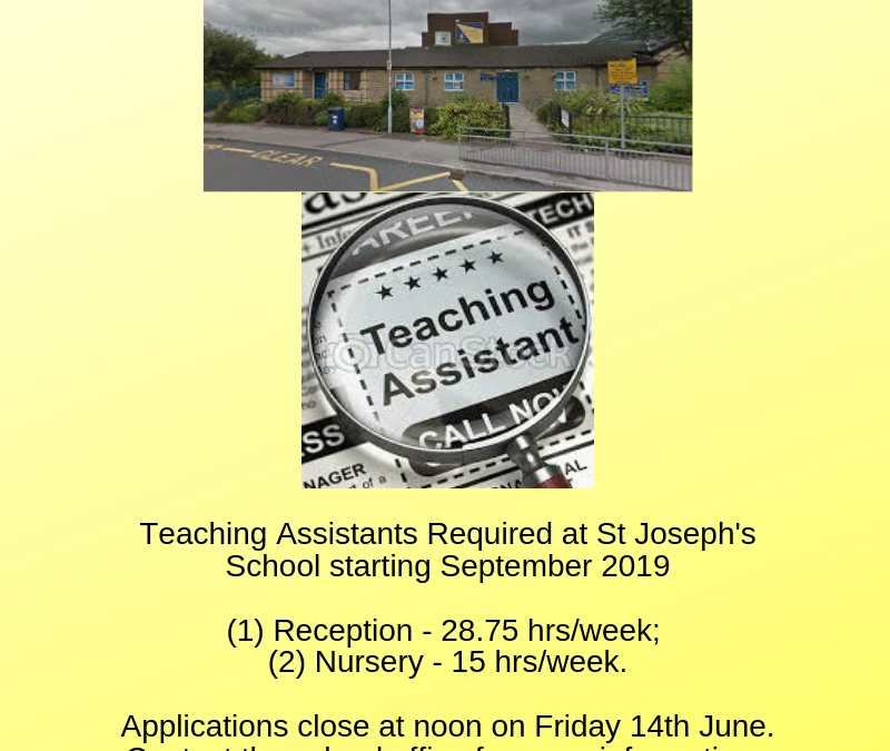 Teaching Assistants Required at St Joseph's School