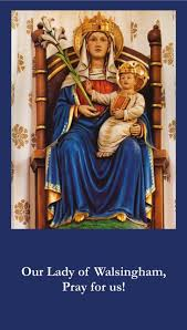 Novena for the Feast of Our Lady of Walsingham