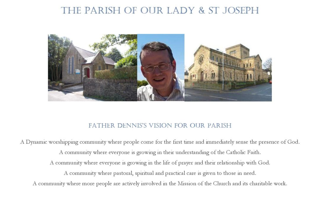 Father Dennis's Vision