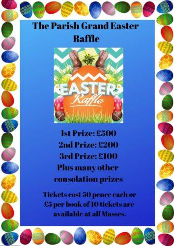 The Parish Grand Easter Raffle Draw   Our Lady & St Joseph