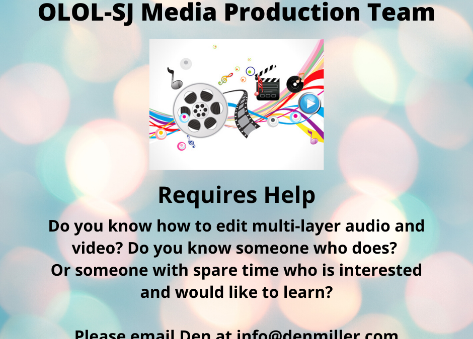 Multi-Layer Audio & Video Volunteers Required