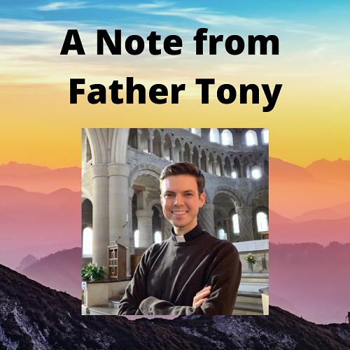 A Note From Fr Tony